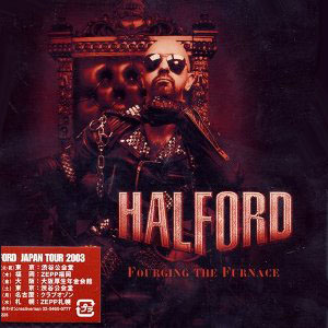 Halford-Fourging-The-Furanace-2003